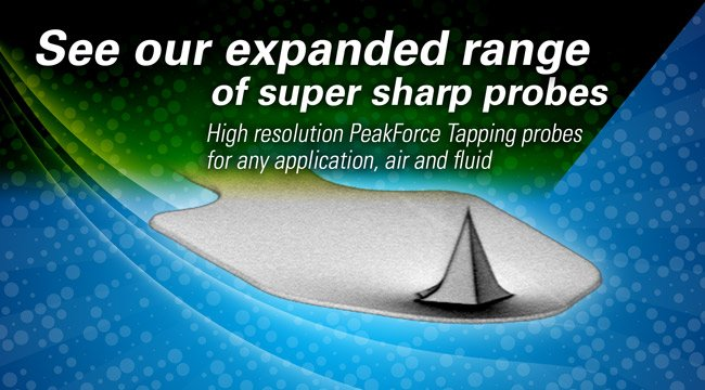 https://www.brukerafmprobes.com/t-High-Resolution-PeakForce-Tapping-Probes.aspx